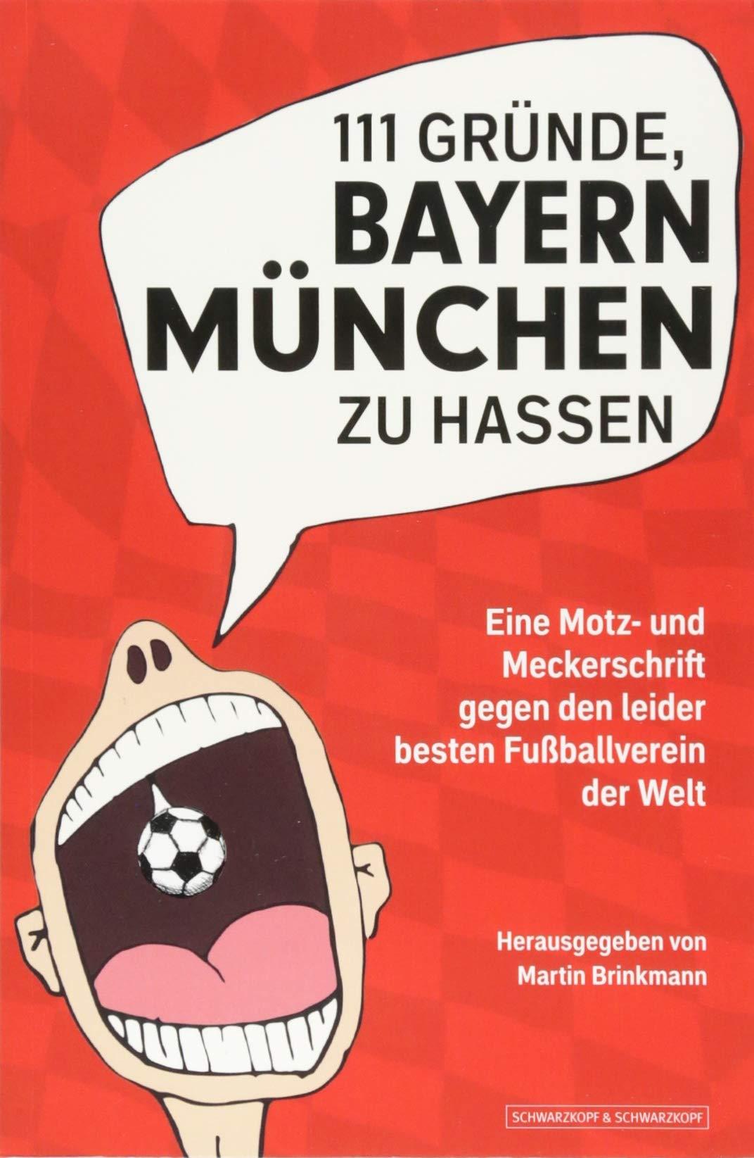 111 Grunde Bayern Munchen Zu Hassen Eine Motz Und