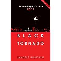 Black Tornado: The Three Sieges of Mumbai 26/11