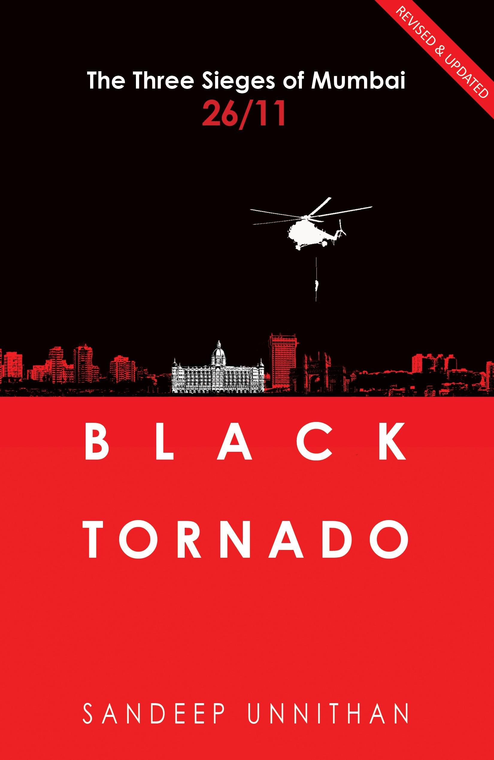 Read Online Black Tornado: The Three Sieges of Mumbai 26/11 pdf epub