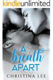 A Breath Apart