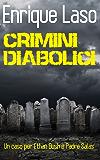 Crimini Diabolici: Un caso per Ethan Bush e Padre Salas