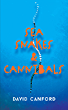 Sea Snakes and Cannibals: Travels to islands in Fiji, the Sea of Cortez, Greece and elsewhere