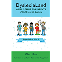 DyslexiaLand: A Field Guide for Parents of Children with Dyslexia
