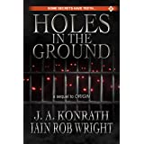 Holes in the Ground