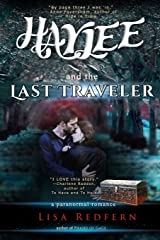 Haylee and the Last Traveler: a paranormal romance (Volume 2) Paperback