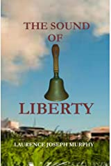 The Sound of Liberty Kindle Edition