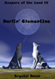 Darlin' Clementine (Keepers of the Land Book 4)