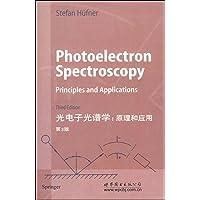 光电子光谱学原理和应用(第3版)