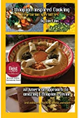 Ethiopian-inspired Cooking, Vegetarian Specialties, Black & White 2nd edition: Black & White economy print edition Paperback