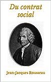 Du contrat social: Edition Originale