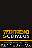 Winning the Cowboy (Circle B Ranch Book 6)