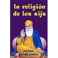 La religión de los sijs (La India milenaria)
