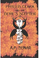 Phyllis Clark and the Devil's Scepter Kindle Edition