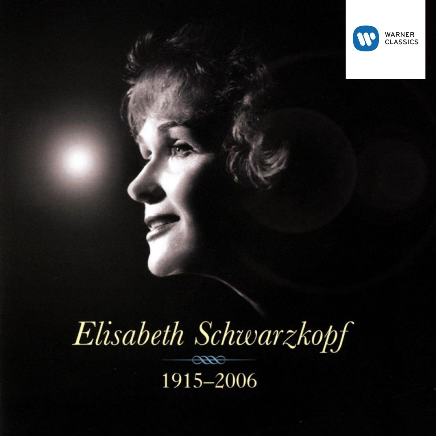 Elisabeth Schwarzkopf: 1915-2006 by Warner Classics / EMI Classics