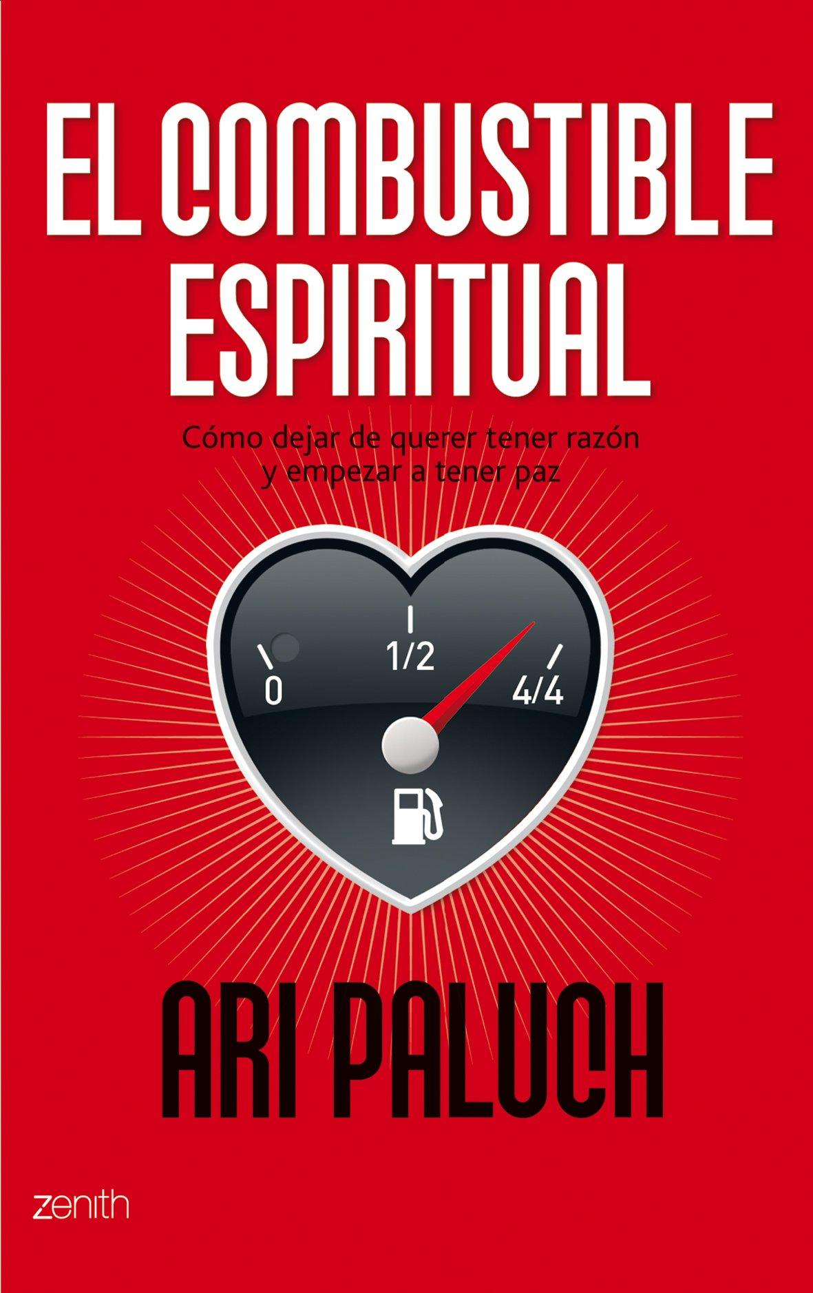 El combustible espiritual (Autoayuda y superación): Amazon.es: Ari ...