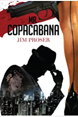 Mr. Copacabana: An American History by Night Kindle Edition