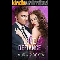 Love Defiance (Challengers Vol. 2) (Italian Edition)