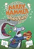 Shark Alert (Harry Hammer)