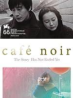 Café Noir (English Subtitled) (English Subtitled)
