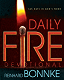 Daily Fire Devotional: 365 Days In God's Word