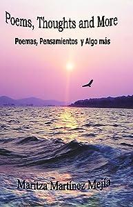 Poems, Thoughts and More: Poemas, Pensamientos y Algo mas