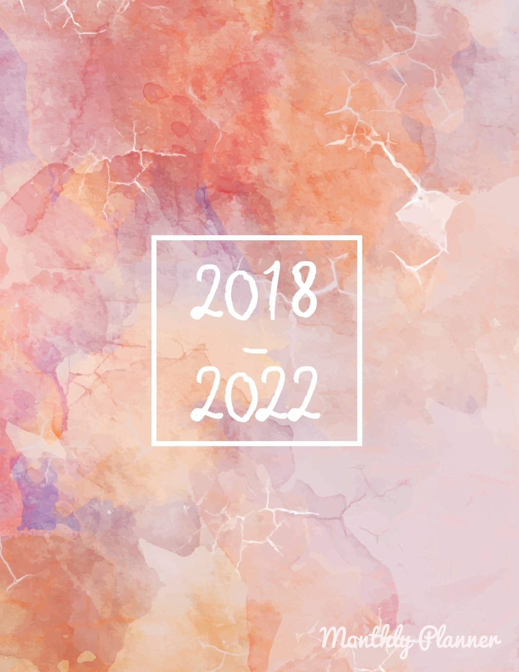 Download 2018-2022 Monthly Planner: Monthly Schedule Organizer Agenda Planner For The Next Five Years, 60 Months Calendar, Appointment Notebook, Monthly (2018-2022 five year planner) (Volume 4) pdf epub