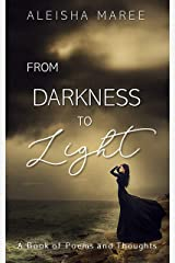 From Darkness to Light Kindle Edition