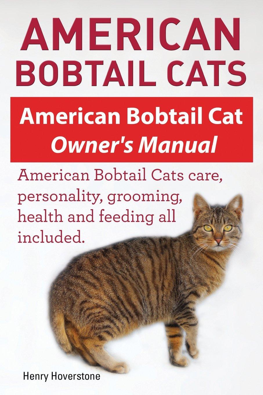 American Bobtail Cats American Bobtail Cat Owners Manual