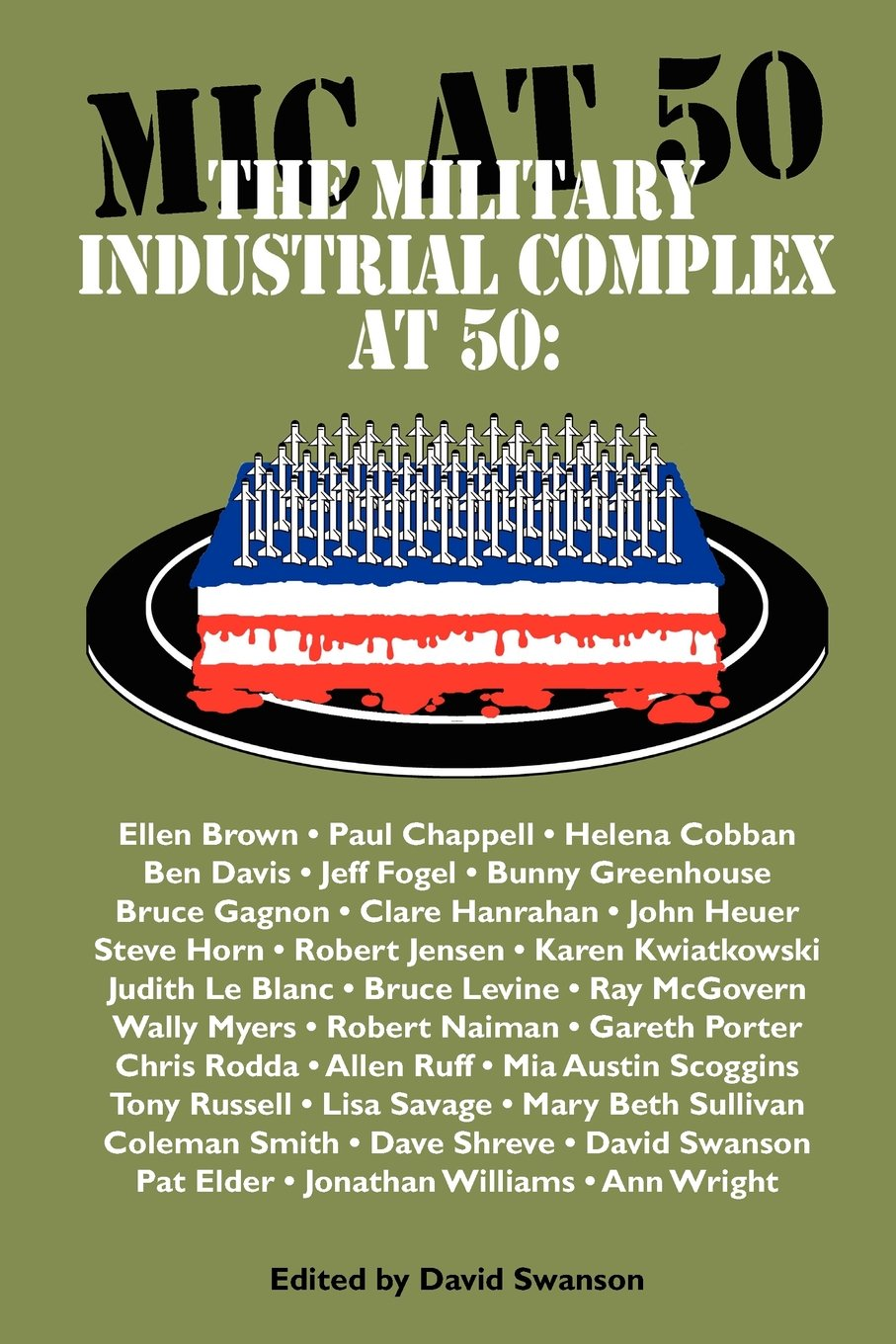The Military Industrial Complex at 50 pdf epub