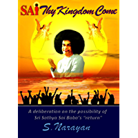 Sai, Thy Kingdom Come (English Edition)