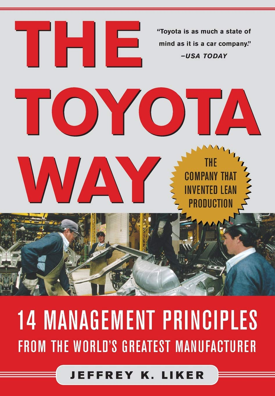 the Toyota way. 14 management principles from the world's greatest  manufacturer: Amazon.es: Liker, Jeffrey: Libros en idiomas extranjeros