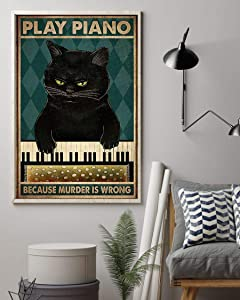 Play Piano Because Murder is Wrong Vertical Poster Wall Art & Wall Decor & Painting for College Dorm – Office Decor - Makeup Room Decor - Dorm Room Poster