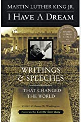 I Have a Dream: Writings and Speeches That Changed the World, Special 75th Anniversary Edition (Martin Luther King, Jr., born January 15, 1929) Paperback