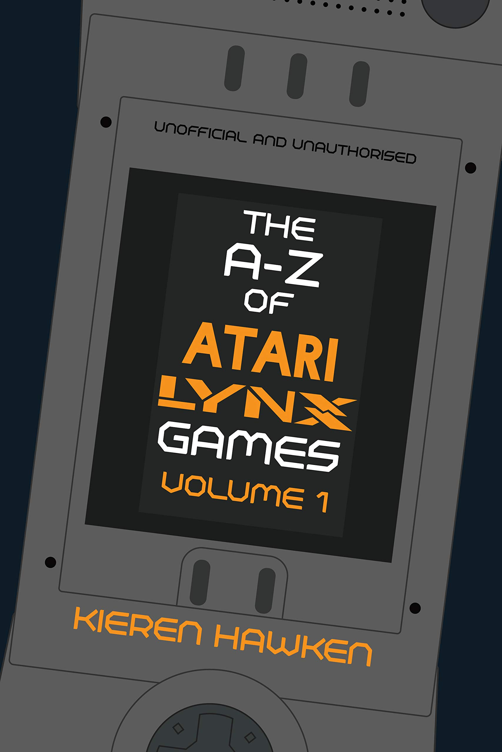 The A-Z of Atari Lynx Games: Volume 1 (The A-Z of Retro Gaming Book 36) (English Edition)