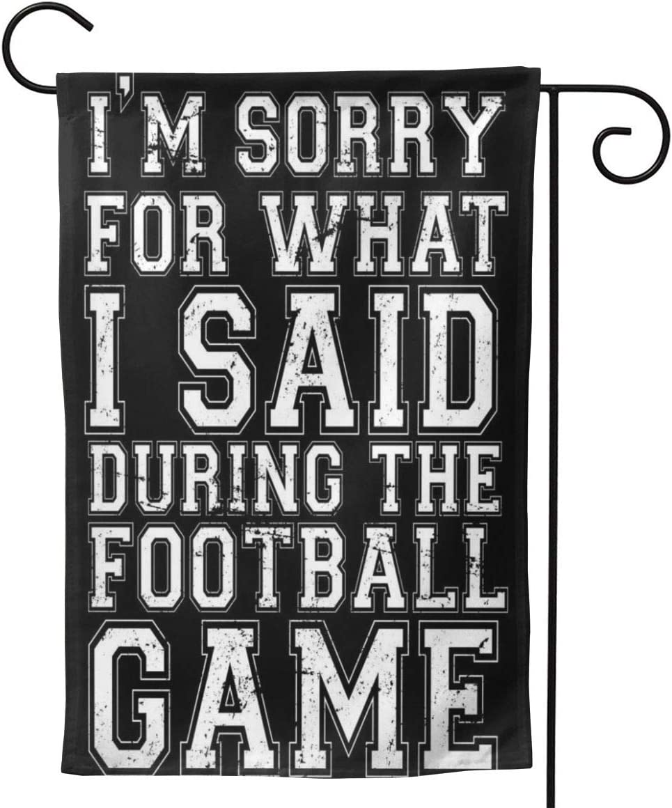 """2 Pcs Garden Flag I'm Sorry for What I Said During The Football Game Poster 12.5"""""""" X18-Mothers Day, Birthday Gifts for Mom, Dad, Wife, Husband, Daughters, Grandma, Friends"""
