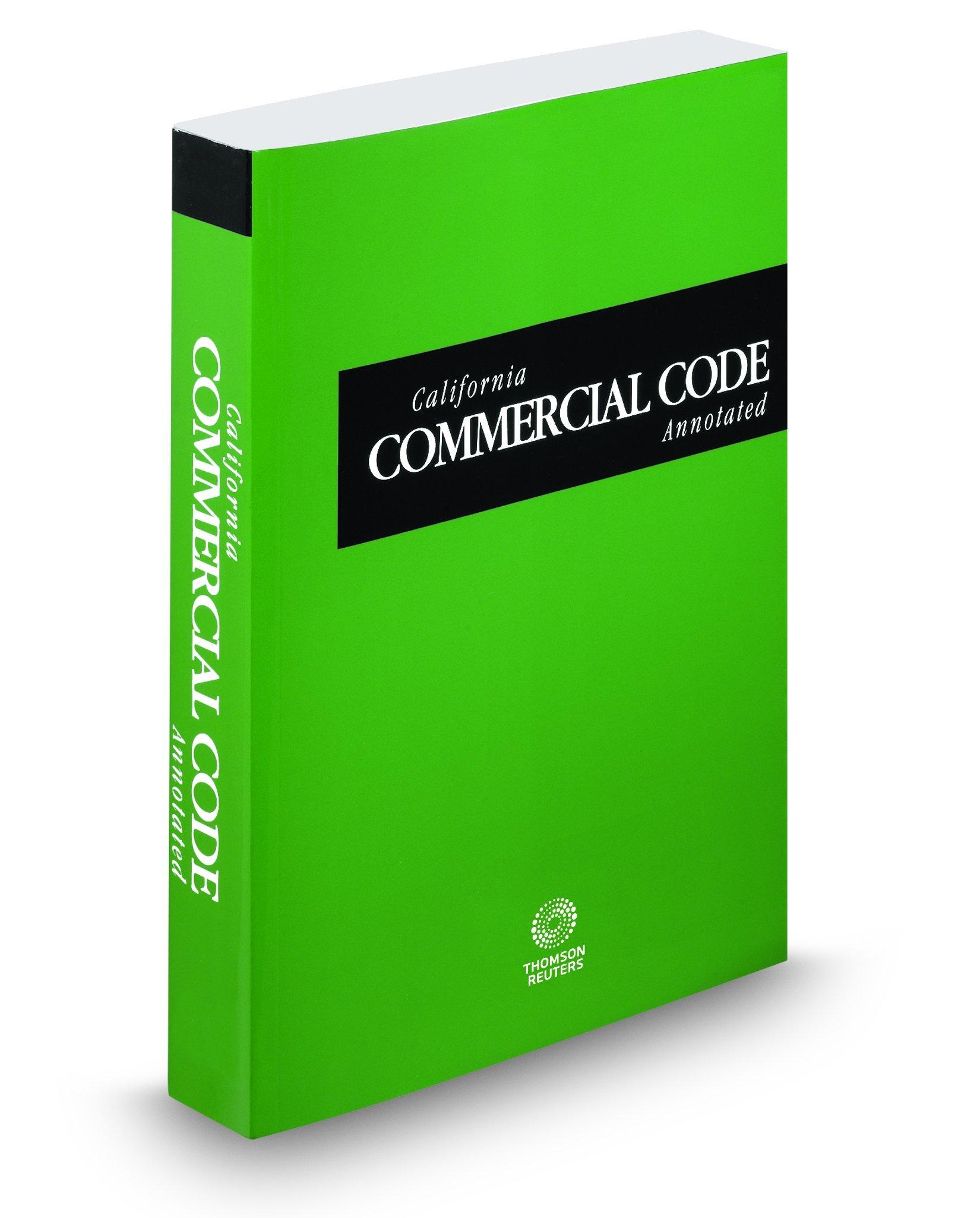Download California Commercial Code Annotated, 2018 ed. (California Desktop Codes) (American casebook series) ebook
