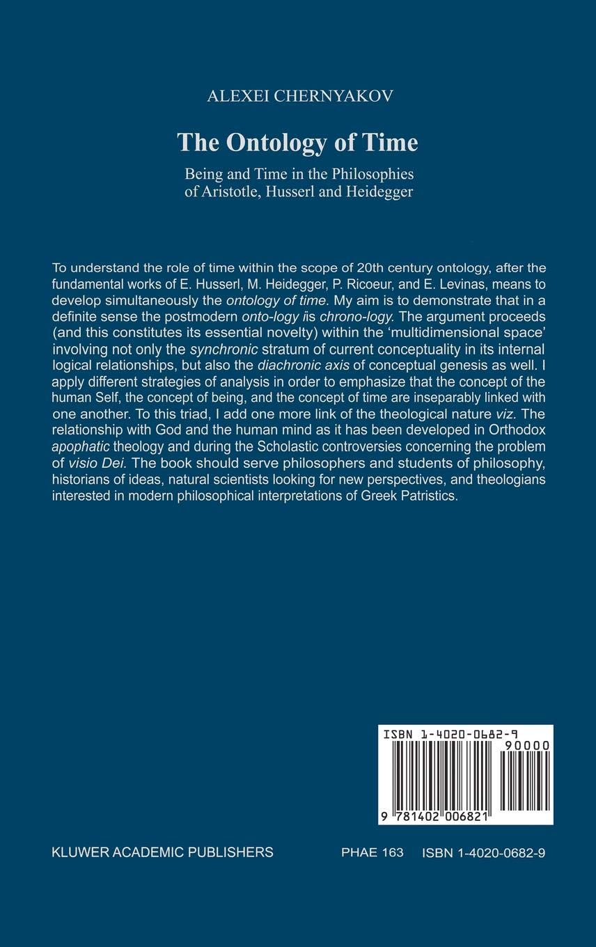 The Ontology of Time: Being and Time in the Philosophies of Aristotle, Husserl and Heidegger