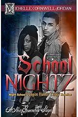 School Nightz: Night School Vampire Hunter Trilogy Compilation (Volume 4) Paperback
