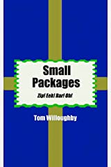 Small Packages: Zip! Eek! Rar! Oh! (English Edition) eBook Kindle