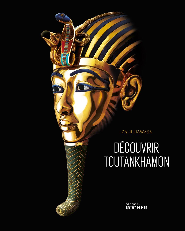 Découvrir Toutankhamon: De Howard Carter à l'ADN por Zahi Hawass
