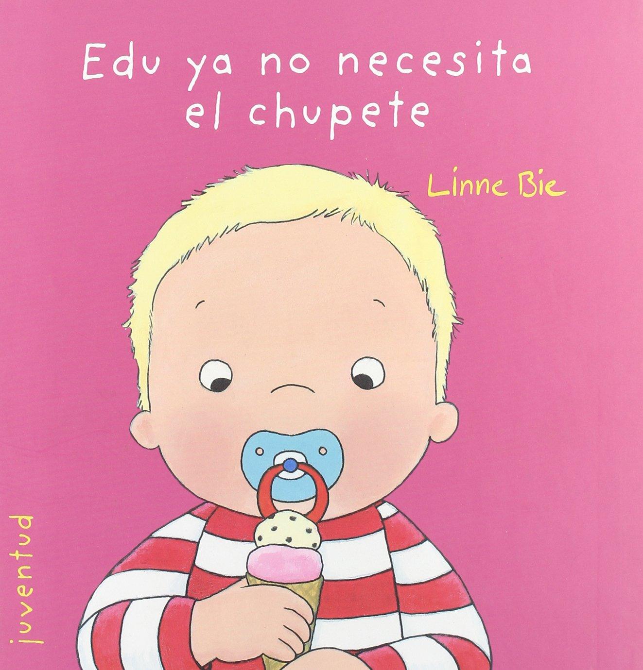 Edu ya no necesita el chupete (EL PEQUEÑO EDU): Amazon.es ...
