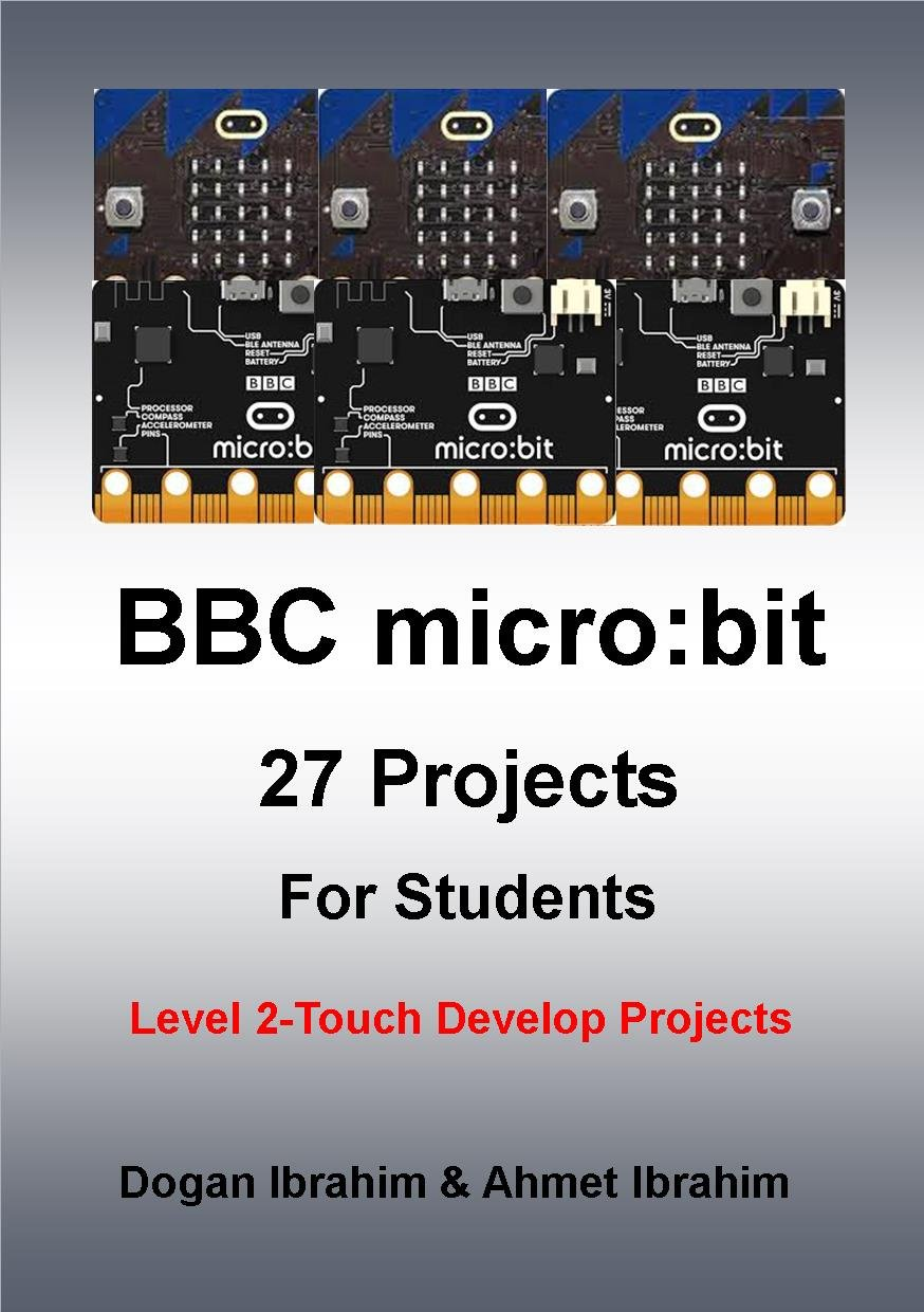 Read Online BBC Micro: Bit 27 Projects for Students: Level 2: Level 2 - Touch Develop Projects pdf epub