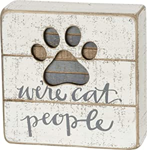 Primitives by Kathy 38233 Hand-Lettered Slat Box Sign, We're Cat People