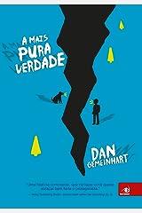 A mais pura verdade (Portuguese Edition) Kindle Edition