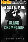 Black Champagne (David Grant Book 6)