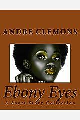 Ebony Eyes Kindle Edition