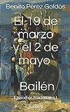 El 19 de marzo y el 2 de mayo. Bailén: Episodios Nacionales I. Tomo II