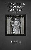 The Saint Louis de Montfort Collection [7 Books]