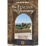 Our Italian Journey: Living our dream in Italy for one year