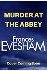 Murder at the Abbey (The Exham-on-Sea Murder Mysteries Book 8) Kindle Edition